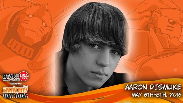 Aaron Dismuke Joins Anime Fan Fest