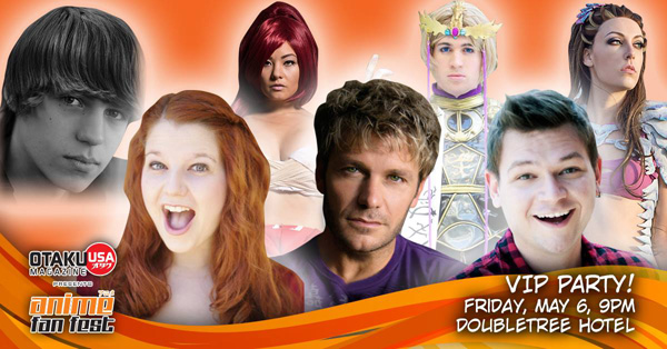 Party with our Guests at the Anime Fan Fest Friday VIP Party!