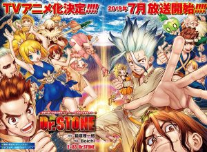 Dr Stone Anime Adaptation Premieres In July 2019