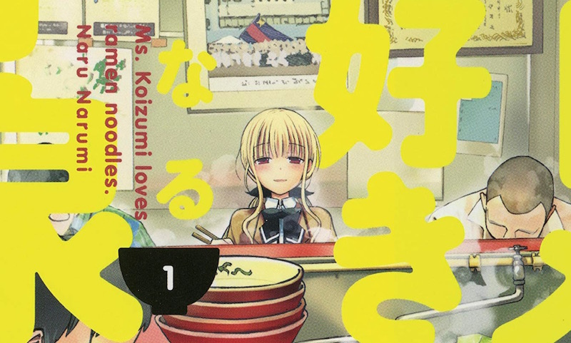 ... Ms. Koizumi Loves Ramen Noodles Manga Heads to U.S. Shelves
