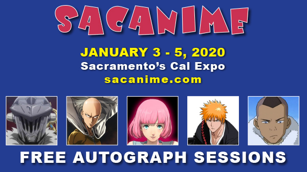 Meet Amazing Guests and Enjoy Free Autograph Sessions at SacAnime!