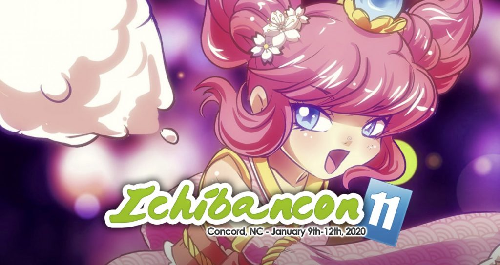Get Ready for Amazing Guests and More at Ichibancon 11!